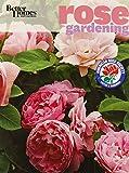 Better Homes and Gardens Rose Gardening (Better Homes and Gardens Gardening)