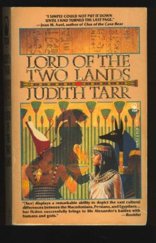 Lord of the Two Lands, Judith Tarr