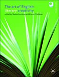 img - for The Art of English: Literary Creativity by Dr Sharon Goodman (2006-04-03) book / textbook / text book