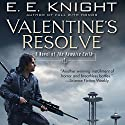 Valentine's Resolve: The Vampire Earth, Book 6 (       UNABRIDGED) by E. E. Knight Narrated by Christian Rummel, E. E. Knight