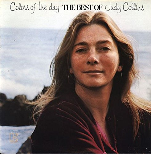Judy Collins - Judy Collins Colors Of The Day The Best Of Judy Collins Original Elektra Records Stereo Release Eks 75030 1970
