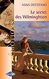 echange, troc Anna Destefano - Le secret des Wilmington