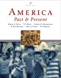 img - for America Past and Present, Combined Volume (8th Edition) book / textbook / text book