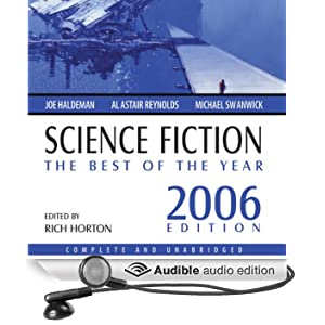 Science Fiction: The Best of the Year 2006 by Joe Haldeman, James Patrick Kelly, Stephen Leigh and Wil McCarthy
