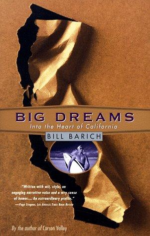 Big Dreams: Into the Heart of California, Bill Barich