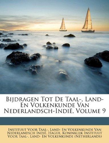 Bijdragen Tot De Taal-, Land- En Volkenkunde Van Nederlandsch-Indië, Volume 9