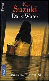 Dark Water par Koji Suzuki