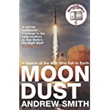 Moondust: In Search of the Men Who Fell to Earthby Andrew Smith