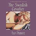 The Swedish Cavalier | Leo Perutz,John Brownjohn (translator)