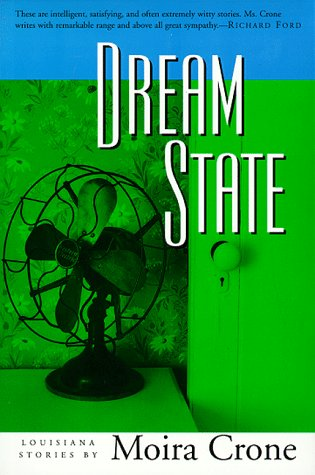 Dream State: Stories, Moira Crone