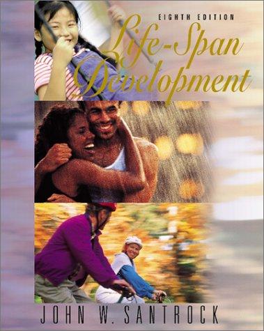 Life Span Development, JOHN W. SANTROCK