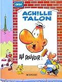 """Afficher """"Achille Talon n° 6 Achille Talon au pouvoir"""""""