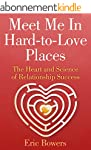 Meet Me In Hard-to-Love Places: The H...