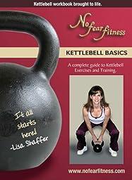 Kettlebell Basics Volume 1