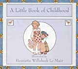 A Little Book of Childhood (Golden Days nursery rhymes)