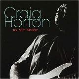 echange, troc Craig Horton - In My Spirit
