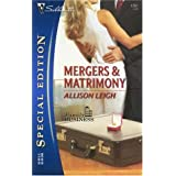 Mergers & Matrimony (Silhouette Special Edition) ~ Allison Leigh