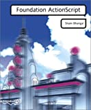 img - for Foundation Actionscript (Foundation S.) book / textbook / text book
