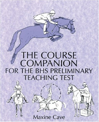 Course Companion for the BHS Preliminary Teaching Test (Students)