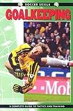 Goalkeeping (Soccer Skills)