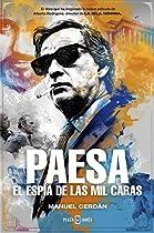 Paesa: El Espía De Las Mil Caras (spanish Edition)
