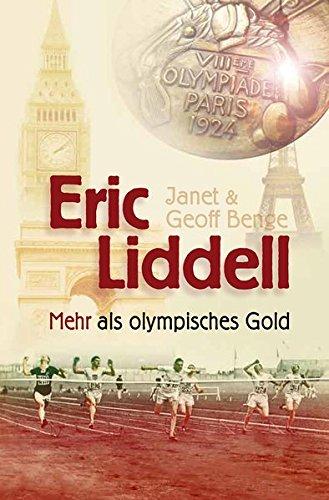 Biografie: Eric Liddell von Wolfgang Bühne