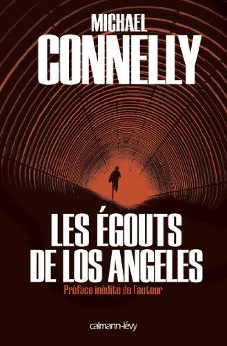 Michael Connelly - Les Egouts de Los Angeles