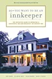img - for So - You Want to Be an Innkeeper book / textbook / text book