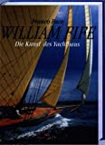 img - for William Fife. Die Kunst des Yachtbaus. book / textbook / text book