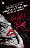 Night's Edge: Dancers in the Dark . Her Best Enemy . Someone Else's Shadow (0373774281) by Harris, Charlaine / Shayne, Maggie / Hambly, Barbara