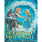 A Gift of Her Own ~ Wendy Pini