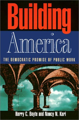 Building America: The Democratic Promise of Public Work