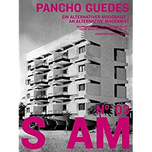 S AM 03 - Pancho Guedes: Ein alternativer Modernist