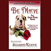 Be Mine: The Corny Myers, Book 2 | [Sharon Kleve]