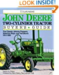 Illustrated John Deere Two-Cylinder T...