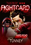 img - for HARD ROAD (FIGHT CARD) book / textbook / text book