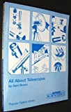 All About Telescopes (Popular Optics Library). Edmund Scientific (ES). [Paperback] (0933346204) by Brown, Sam