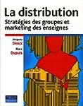 La Distribution: Strat�gie des groupe...