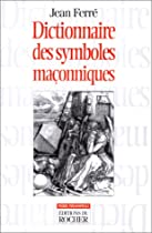 Le dictionnaire des symboles maconniques