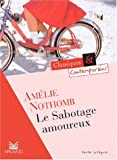 Le Sabotage Amoureux (French Edition) (2210754216) by Nothomb, Amelie