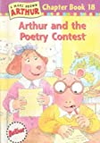 Arthur and the Poetry Contest (Marc Brown Arthur Chapter Books) (0606172386) by Brown, Marc Tolon