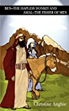 img - for Ben - The Hapless Donkey and Amal - The Fisher of Men book / textbook / text book