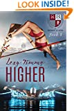 Higher (The University of Gatica Series Book 3)