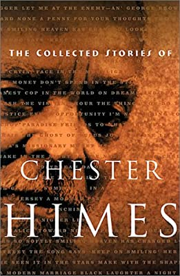 The Collected Stories of Chester Himes (Himes, Chester)