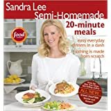 Sandra Lee Semi-Homemade 20-minute Meals