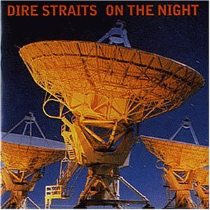 Dire Straits - On the Night (DTS) (CD 1) - Zortam Music