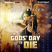 The Gods' Day to Die | [David Welch]