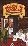 A Malady of Magicks (0441516629) by Gardner, Craig Shaw