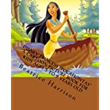 "Disney Princess ""Pocahontas"" A Cartoon Picture Book for Kids Ages 5 to 9 Years Old"