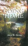 Going Home: A Collection of Stories